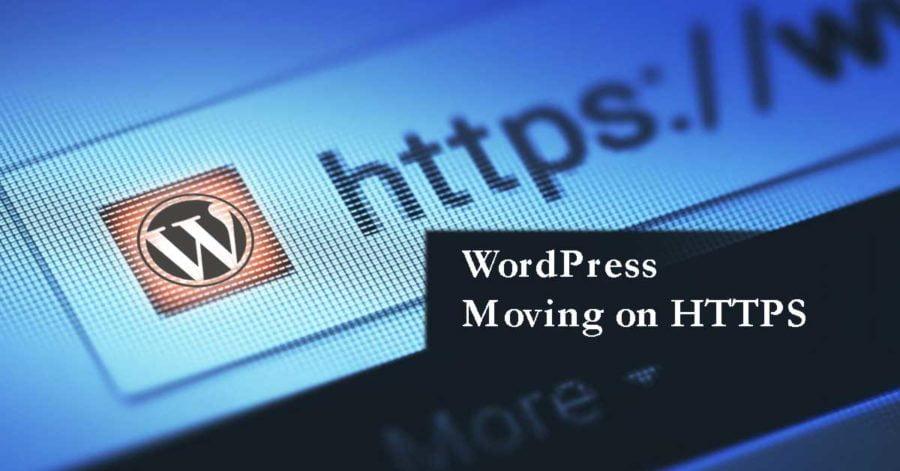 WordPress Moving Forward In SSL Secured Internet