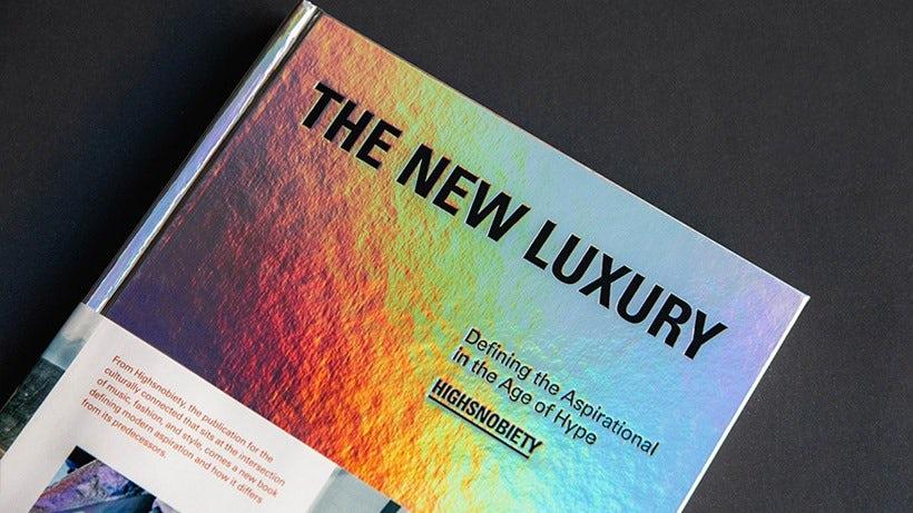 The New Luxury book
