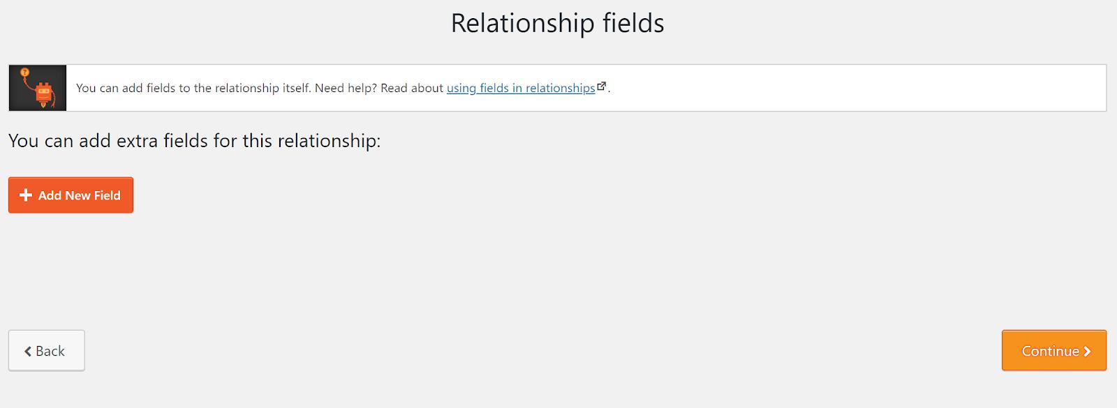 Step 4: Relationship Fields